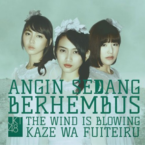 Download Lagu  JKT48 – Angin Sedang Berhembus (Kaze Wa Fuiteiru) MP3