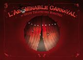 L'abominable carnaval du Grand Théâtre des Monstres