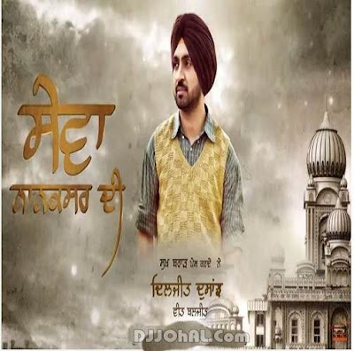 Sewa Nanaksar Di Diljit Dosanjh mp3 download video hd mp4
