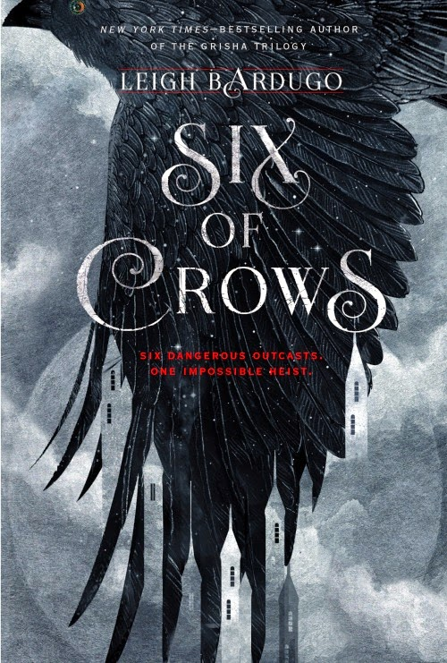 six of crows book cover title reveal by leigh bardugo author of the grisha trilogy shadow and bone the dregs book 1 one upcoming releases ya young adult fantasy release publication date october 2015 so excited