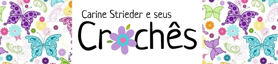 Carine Strieder e seus Crochês