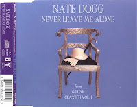 Nate Dogg - Never Leave Me Alone (CDS) (1996)