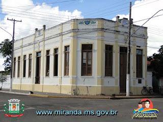 Antiga Prefeitura de Miranda - MS