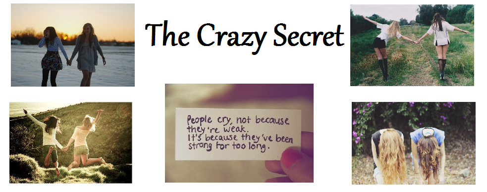 The Crazy Secret