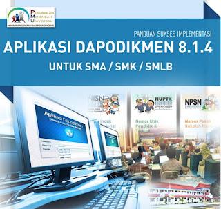 Buku Panduan Sukses Implementasi Dapodikmen 8.1.4 untuk SMA-SMK-SMLB