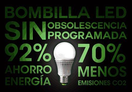 Bombilla LED: SIN Obsolescencia Programada