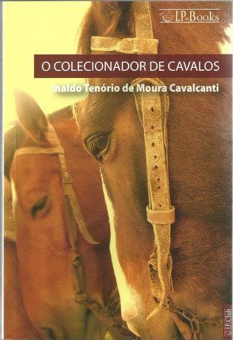 O COLECIONADOR DE CAVALOS