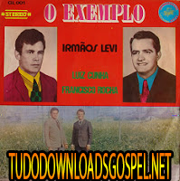Download - CD - Irmãos Levi - O Exemplo