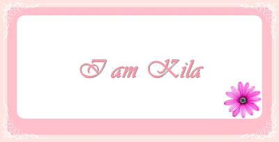 I am Kila