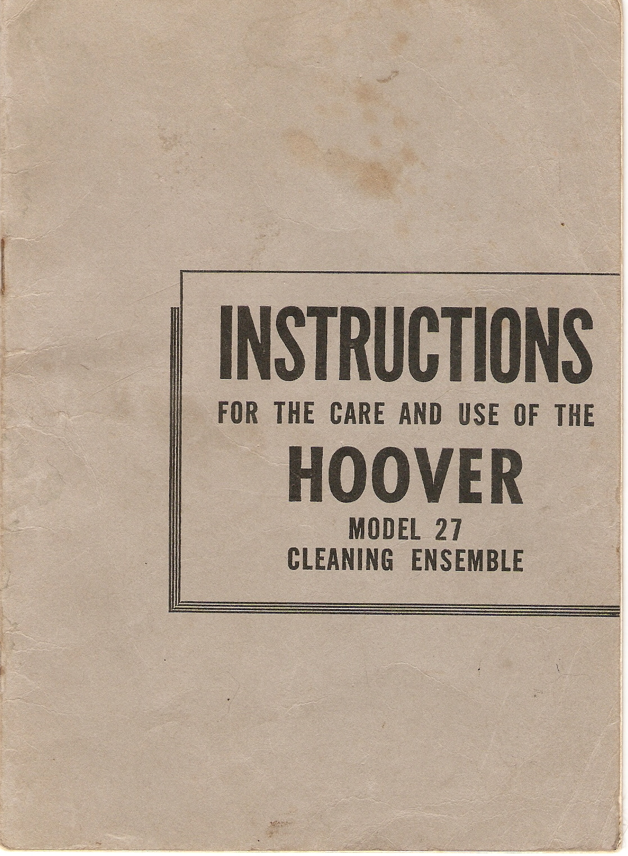 Eventually Vintage Hoover Model 27 Instruction Booklet