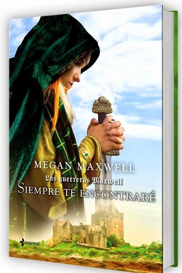 No Sin Mi Libro: Nuevo Libro de Megan Maxwell: Siempre Te