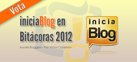 "Vota por <span style=""text-transform:none !important;font-size:40px !important;"">inicia<span style=""color:#ff6606;"">Blog</span></span> en Bitácoras 2012"