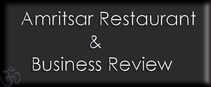 Amritsar Restaurant & Business Review