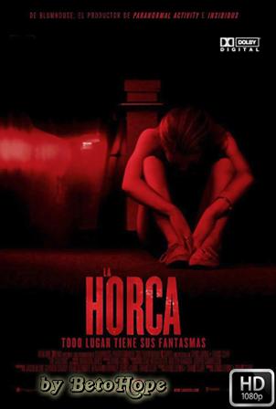La Horca [1080p] [Latino-Ingles] [MEGA]