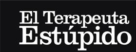 El Terapeuta Estúpido