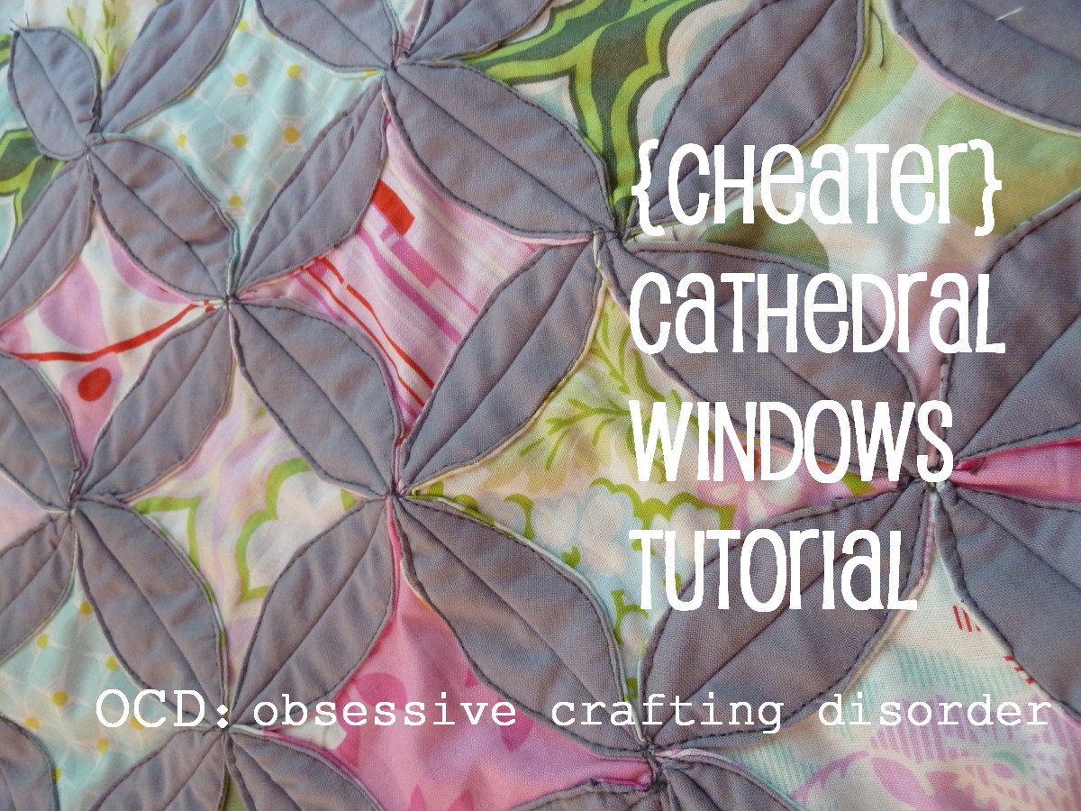 Ocd Obsessive Crafting Disorder Tutorial Cheater Cathedral Windows