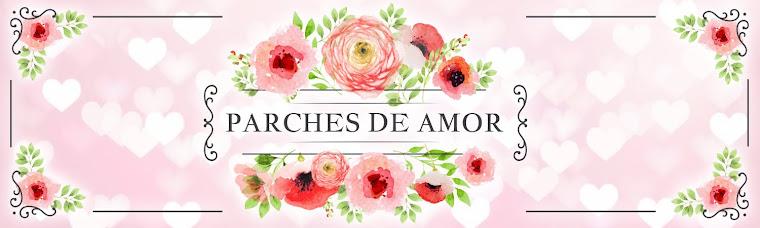 PARCHES DE AMOR