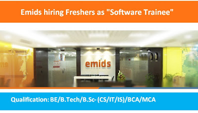 "Emids hiring Freshers as ""Software Trainee"""