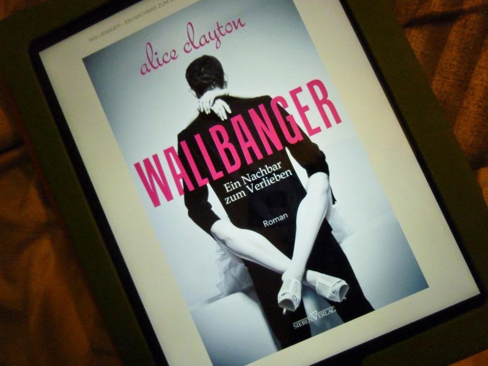 Wallbanger - Rezension - ein Nachbar zum Verlieben - Pandastic Books
