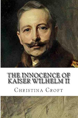 http://www.amazon.co.uk/Innocence-Kaiser-Wilhelm-II-ebook/dp/B0112FGBQS/ref=la_B002BMCQQ6_1_9?s=books&ie=UTF8&qid=1450262264&sr=1-9