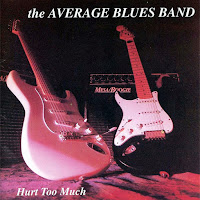 The Average Blues Band - Hurt Too Much