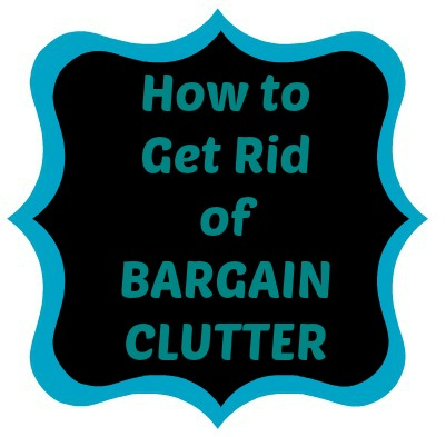 Controlling craziness how to get rid of bargain clutter for How to get rid of clutter