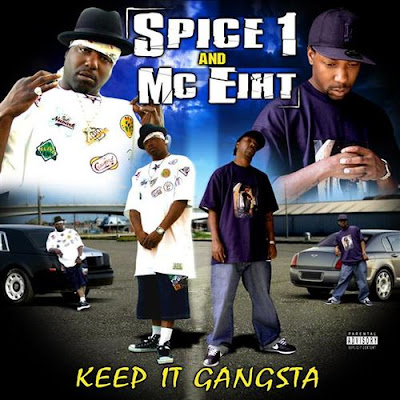Spice 1 & MC Eiht – Keep It Gangsta (CD) (2006) (FLAC + 320 kbps)