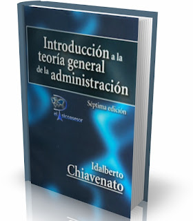 Introducción a la Teoría General de la Administración- Idalberto Chiavenato-psicologia-industrial