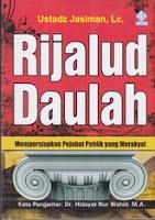 rijalud daulah ustad jasiman mempersiapkan pejabat publik yang merakyat rumah buku iqro buku dakwah