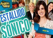 Austin y Ally Estallido Sonico