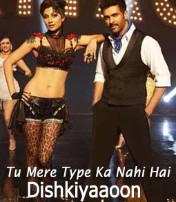 Tu Mere Type Ka Nahi Hai Lyrics - Dishkiyaaoon | Shilpa Shetty