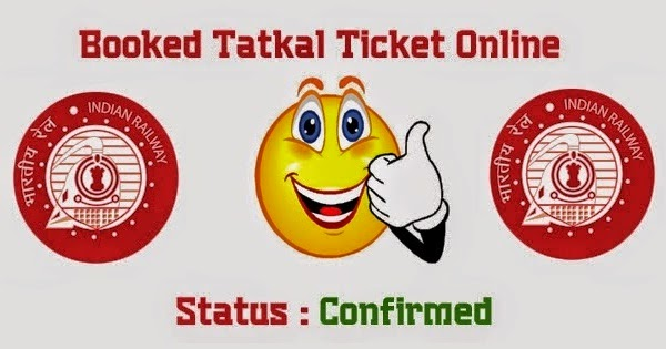 tatkal ticket booking confirm