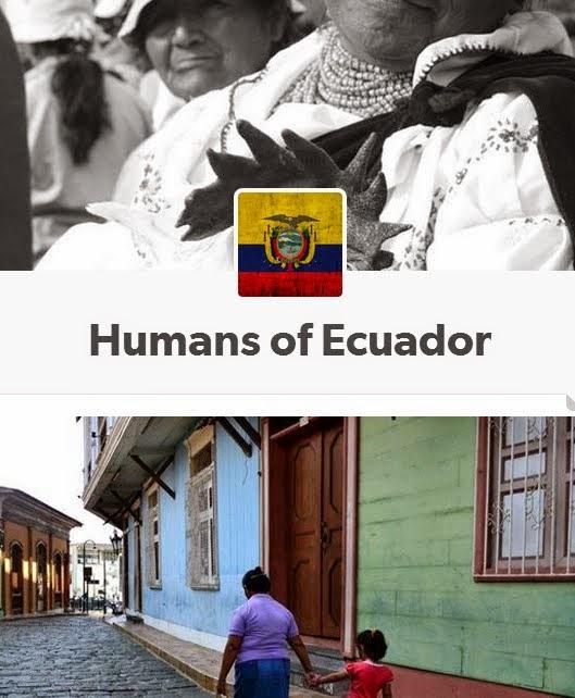 Humans of Ecuador