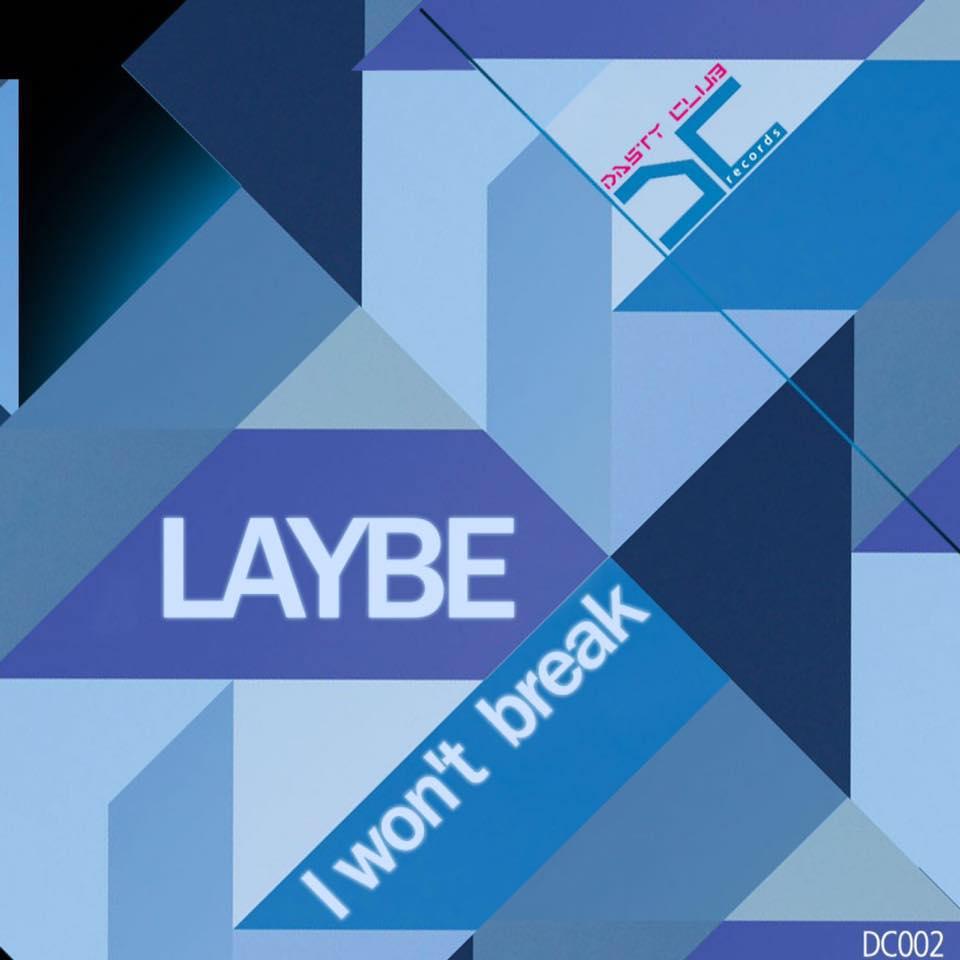 Laybe - I won't break (Emanuele Carocci Rmx)