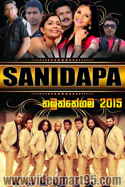 SANIDAPA LIVE IN THAMBUTHTHEGAMA 2015