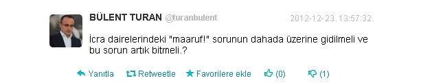 Avukat Bülent Turan, Twitter mesajı, icra dairelerinin bilinen sorunları