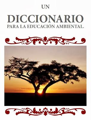 http://www.libroparatodos.com/bookmarks/detail/Un-Diccionario-para-la-Educacion-Ambiental/onecat/Libros-electronicos+Diccionarios-y-glosarios/7/all_items.html