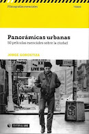 PANORÁMICAS URBANAS: 50 PELÍCULAS ESENCIALES SOBRE LA CIUDAD