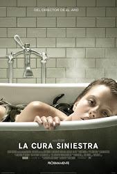 La Cura Siniestra / La Cura del Bienestar Poster