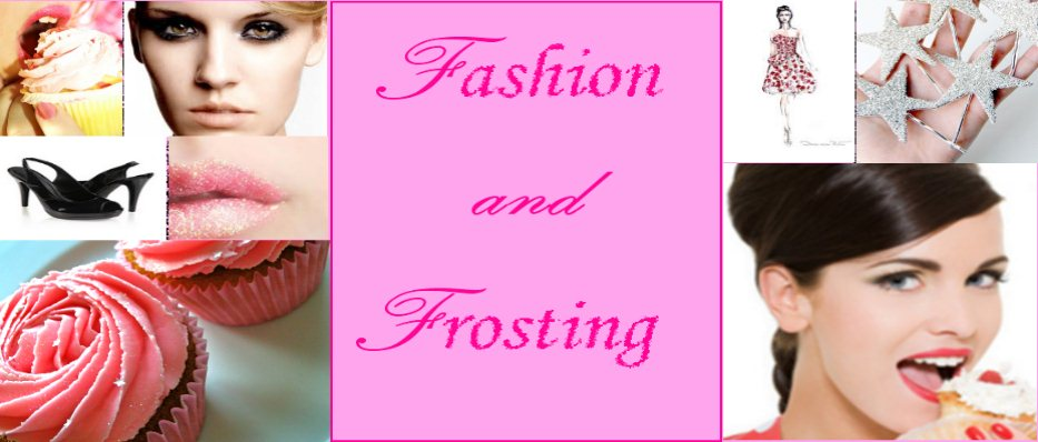 Fashion and Frosting