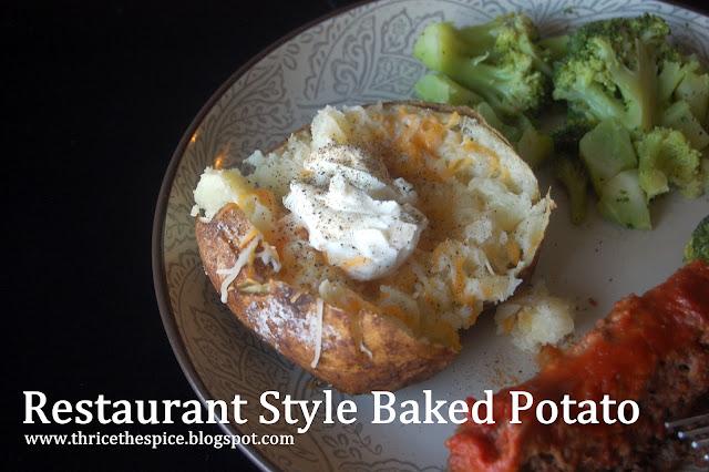 ThriceTheSpice: Restaurant Style Baked Potato