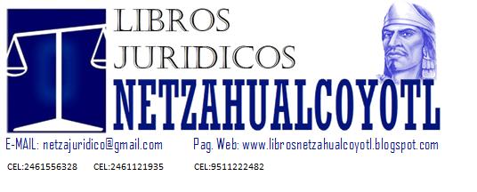 LIBROS JURIDICOS NETZAHUALCOYOTL