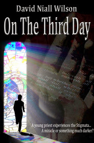 On the Third Day by David Niall Wilson