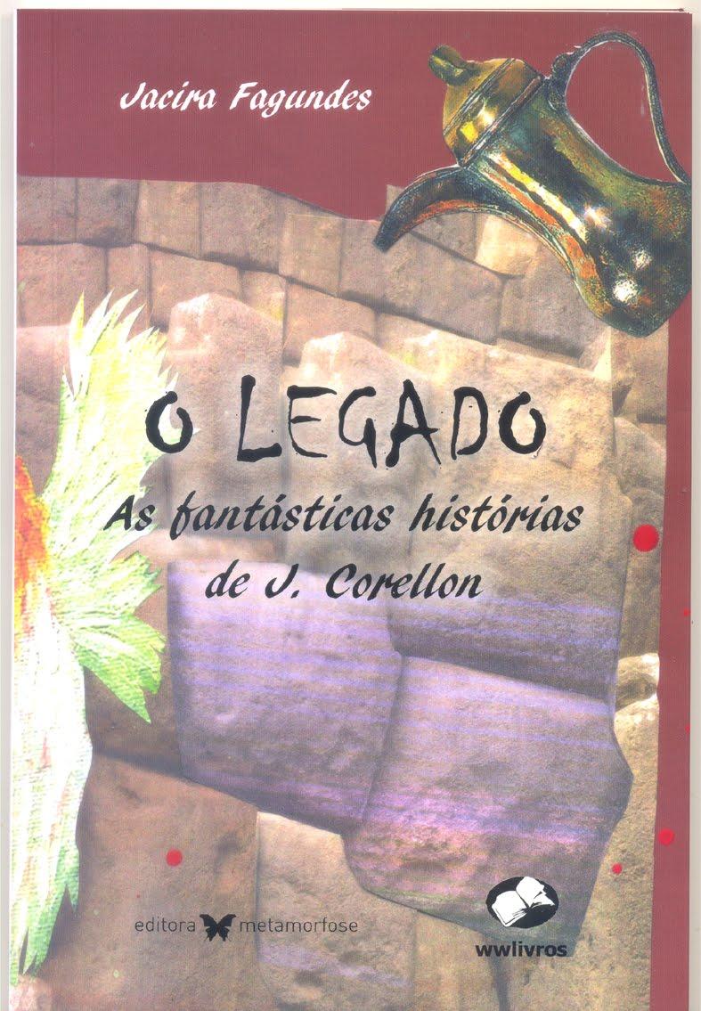O Legado - as fantástica histórias de J. Corellon