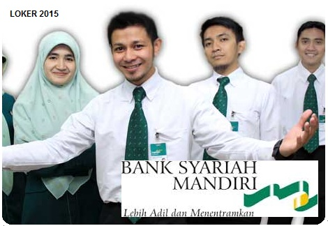 Lowongan Kerja Bank, Info karir Bank, Peluang kerja BSM 2015