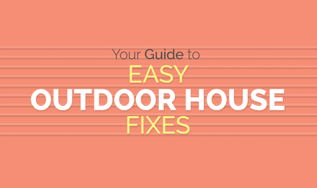 Your Guide to Easy Outdoor House Fixes