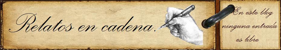 Relatos en Cadena