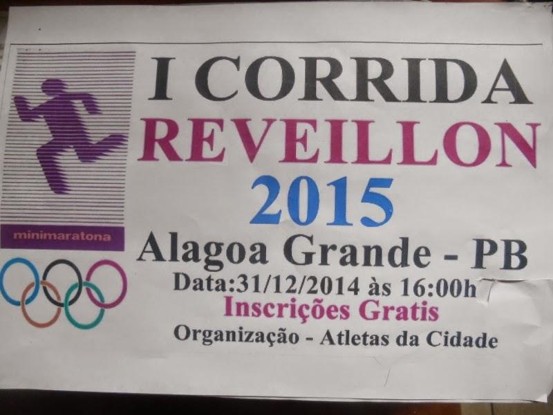 I CORRIDA REVEILLON DE ALAGOA GRANDE, 31 DE DEZEMBRO
