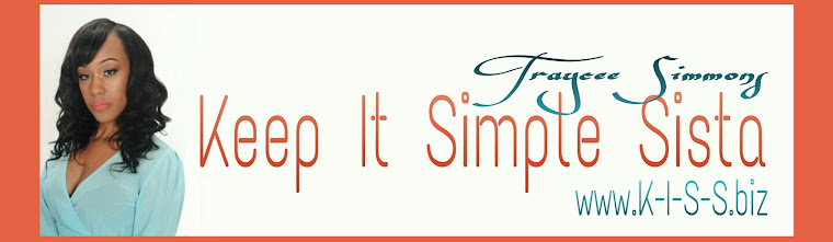 Keep It Simple Sista