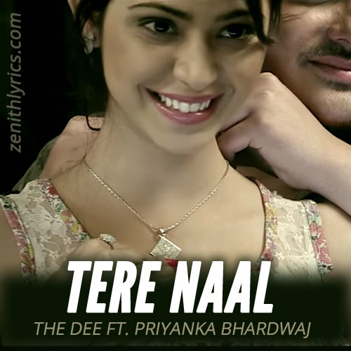 Tere Naal - The Dee